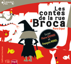 Les contes de la rue Broca (audio)