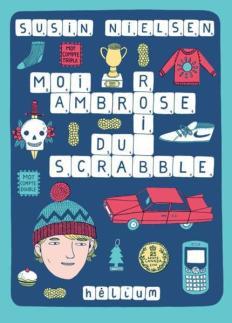 Moi, Ambrose, roi du Scrabble (couverture)
